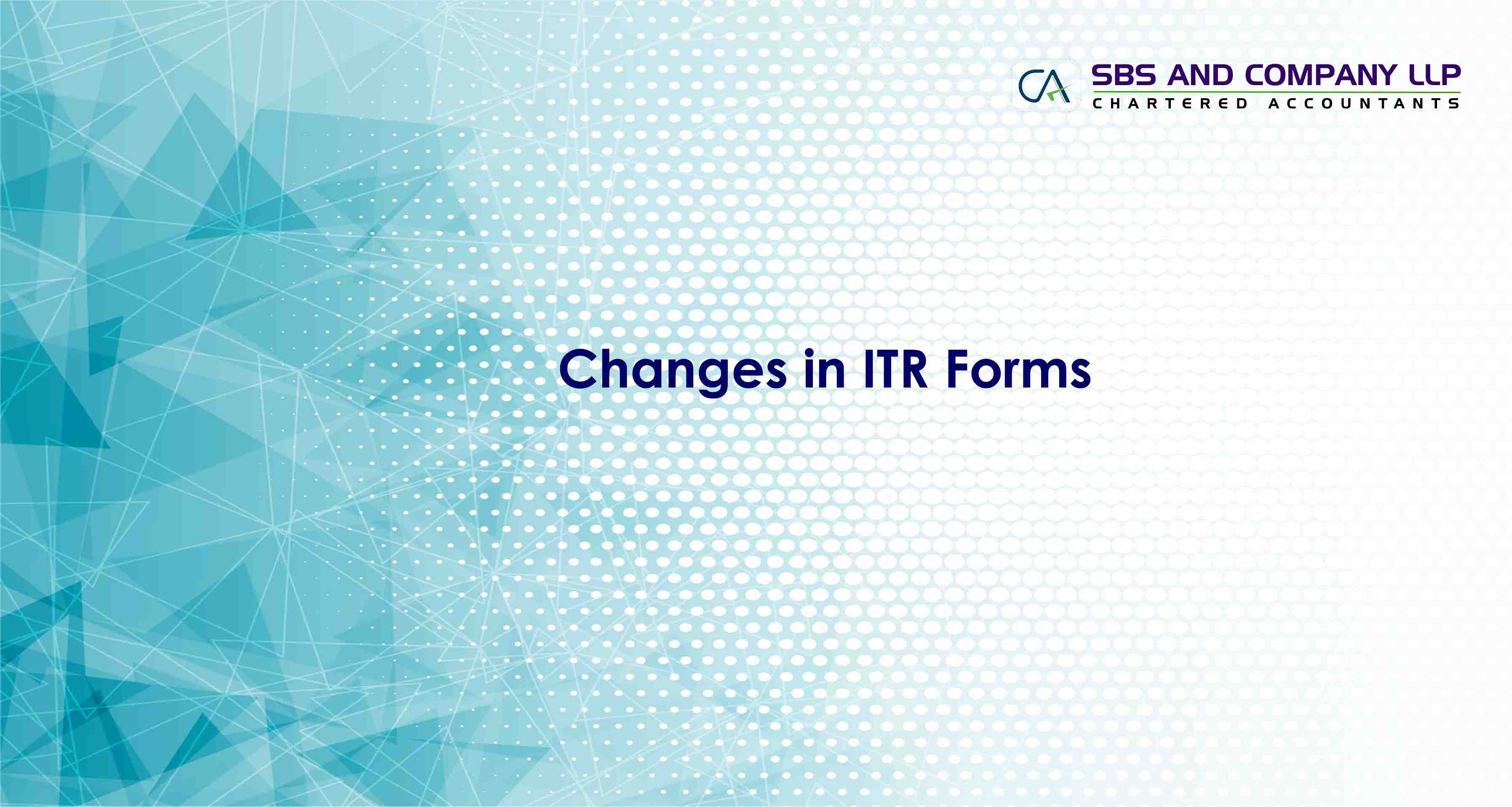 Changes in ITR Forms