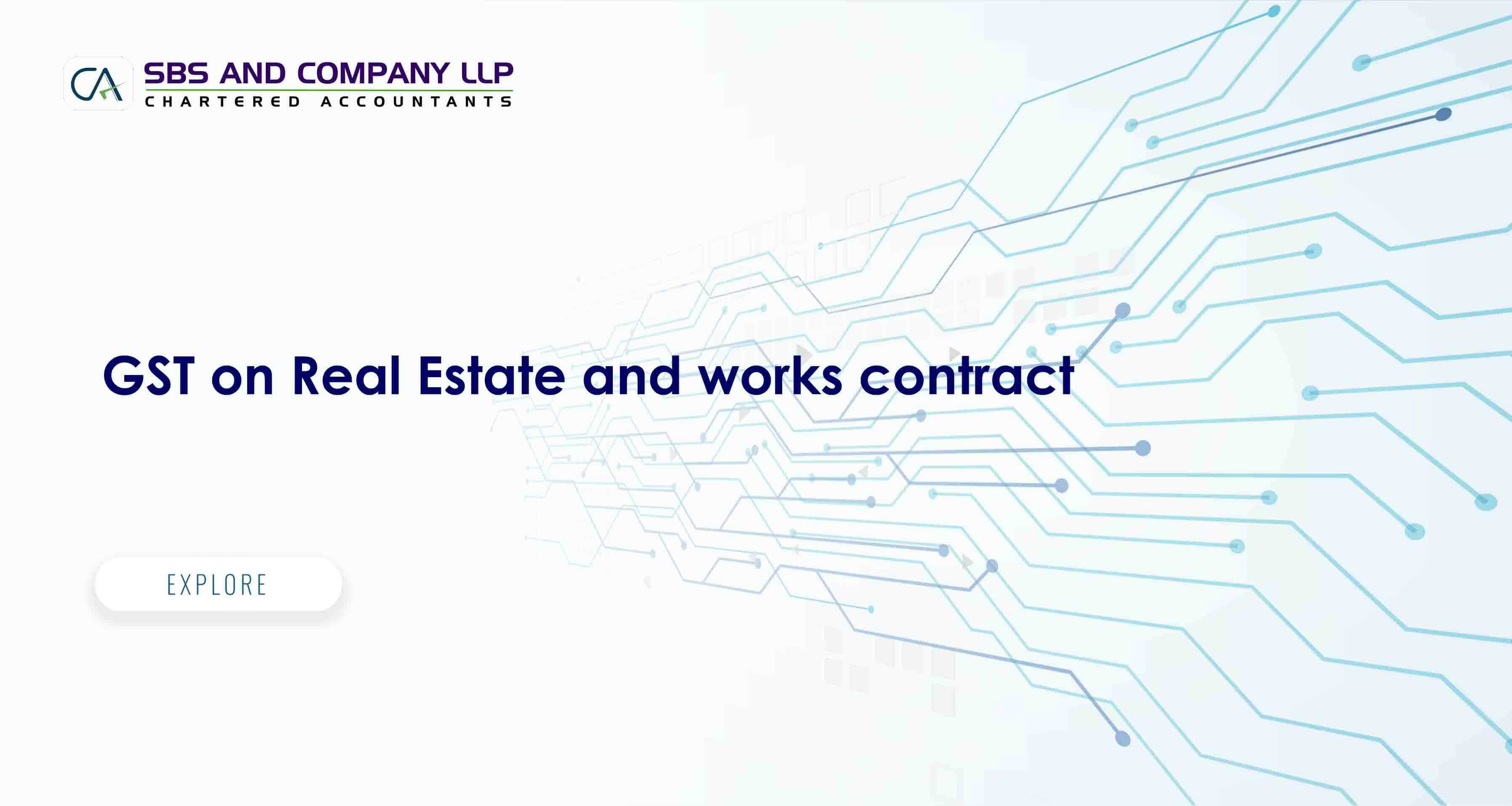 GST on Real Estate and works contract