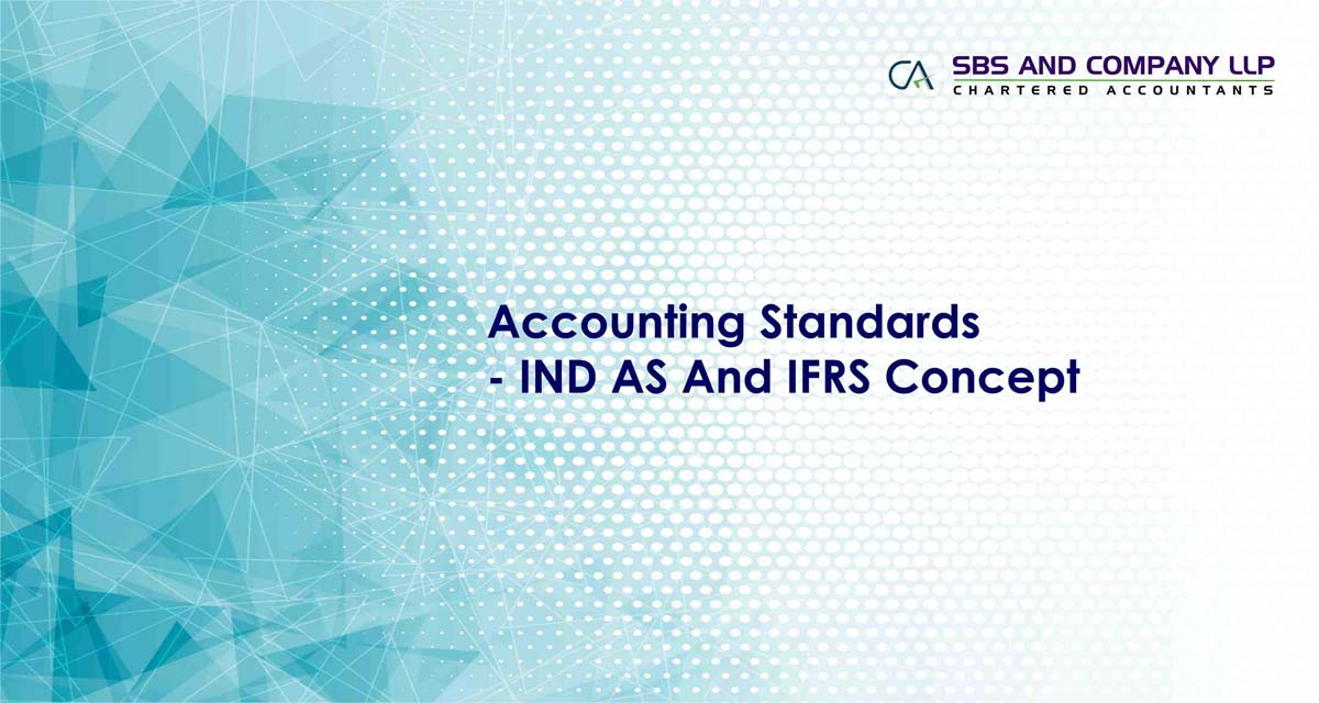 Accounting Standards - IND AS And IFRS Concept