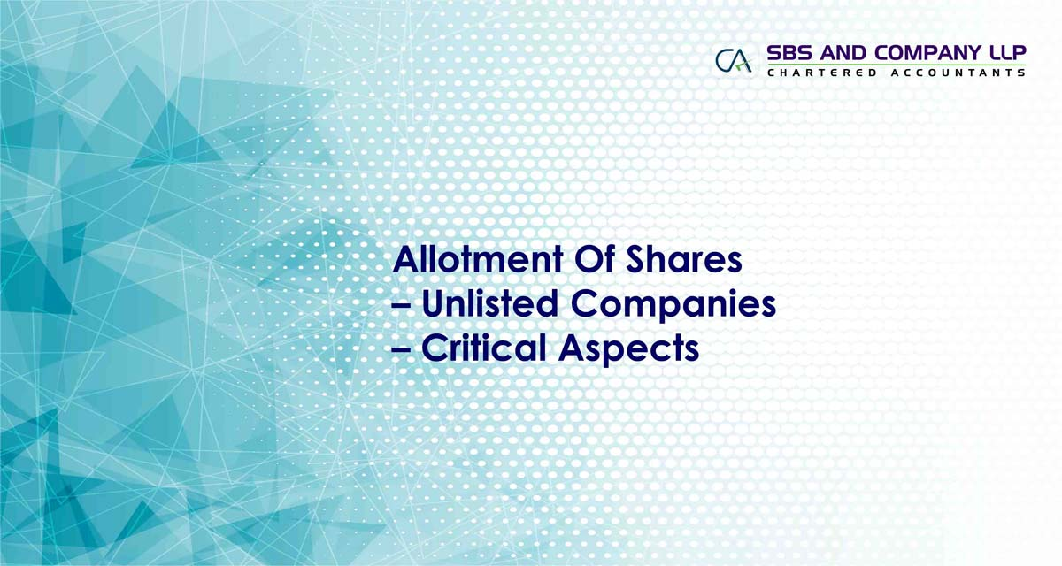 Allotment Of Shares – Unlisted Companies – Critical Aspects