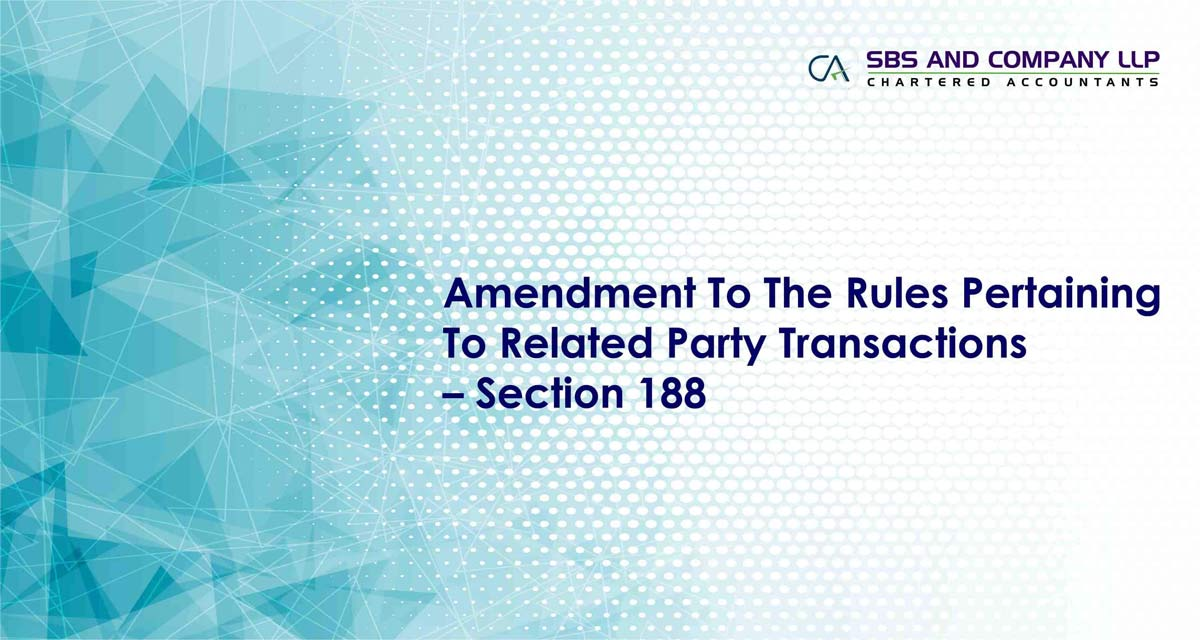 Amendment To The Rules Pertaining To Related Party Transactions – Section 188