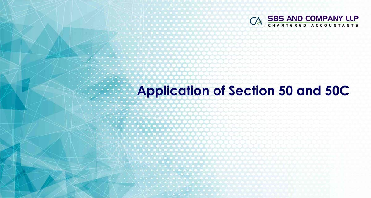 Application of Section 50 and 50C