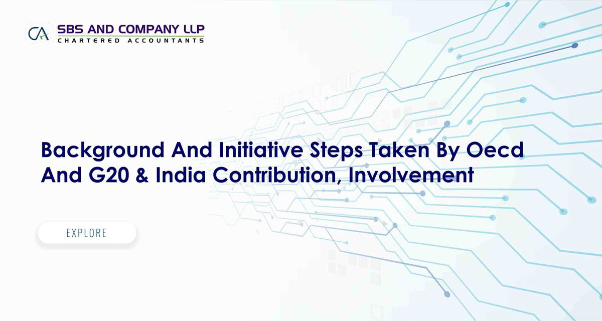 Background And Initiative Steps Taken By Oecd And G20 & India Contribution, Involvement