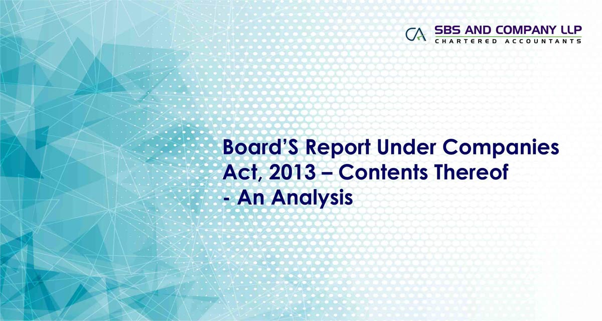Board's Report Under Companies Act, 2013 - Contents Thereof - An Analysis