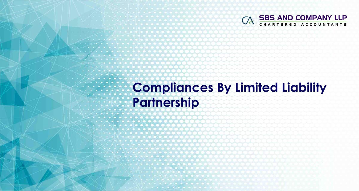 Compliances By Limited Liability Partnership