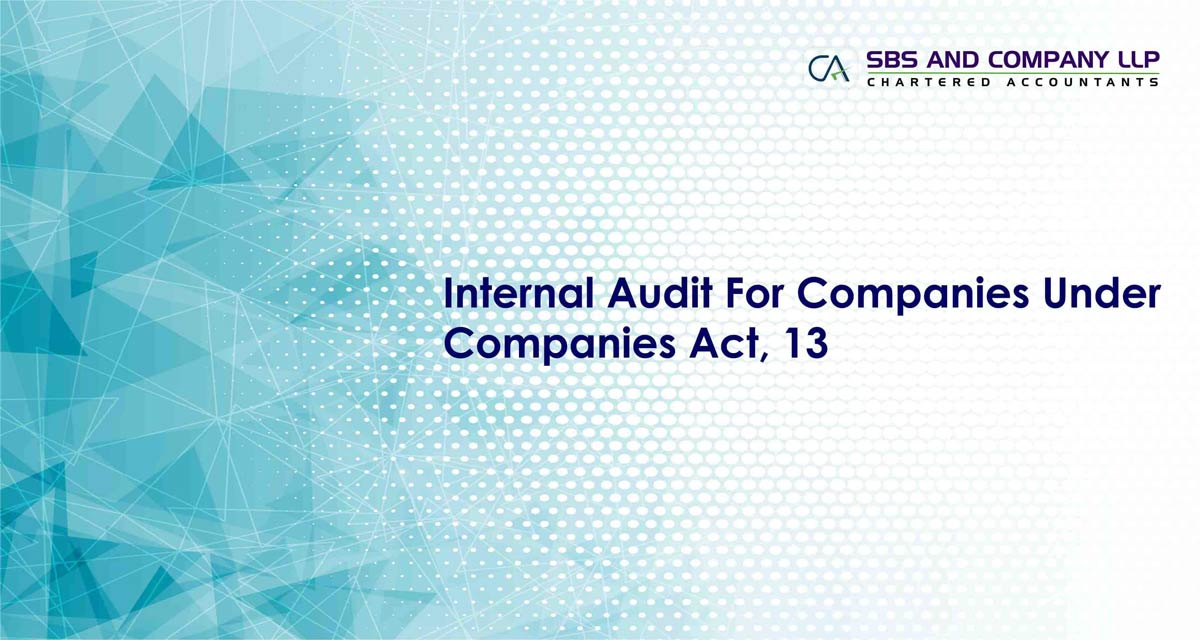 Internal Audit For Companies Under Companies Act, 13