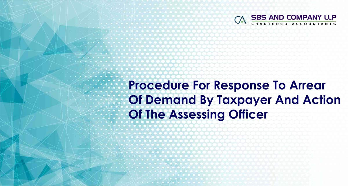 Procedure For Response To Arrear Of Demand By Taxpayer And Action Of The Assessing Officer