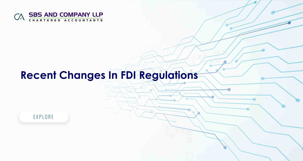 Recent Changes In FDI Regulations