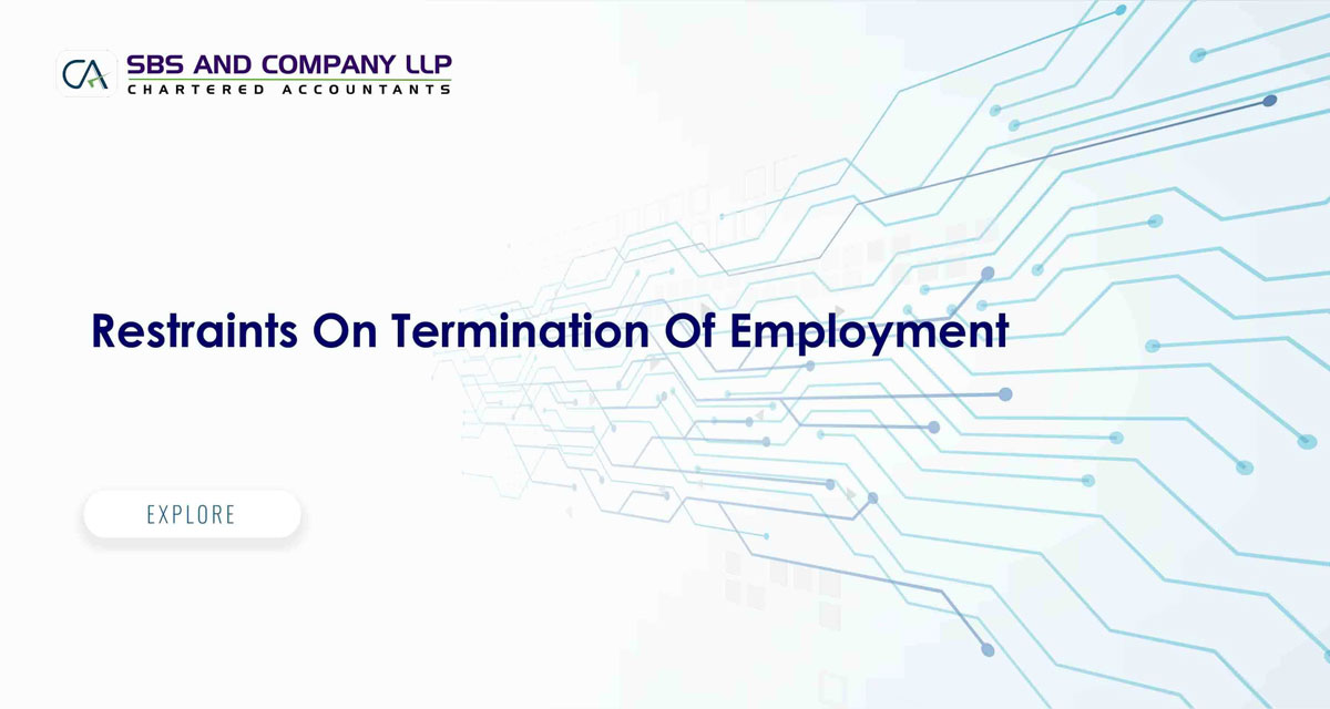 Restraints On Termination Of Employment