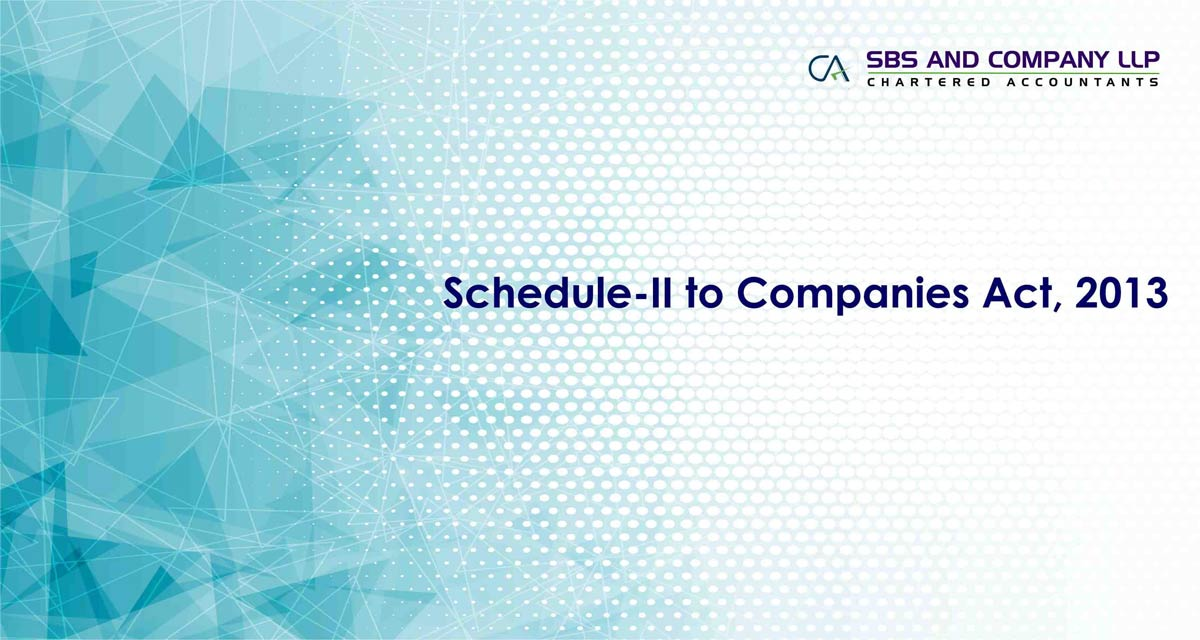 Schedule-II to Companies Act, 2013