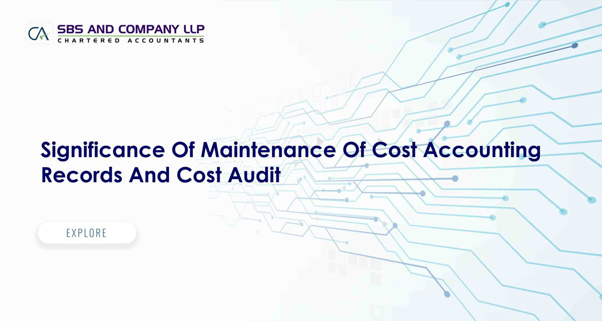 Significance Of Maintenance Of Cost Accounting Records And Cost Audit