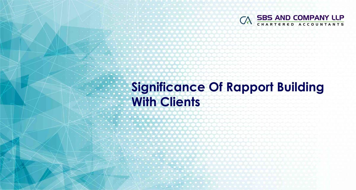 Significance Of Rapport Building With Clients