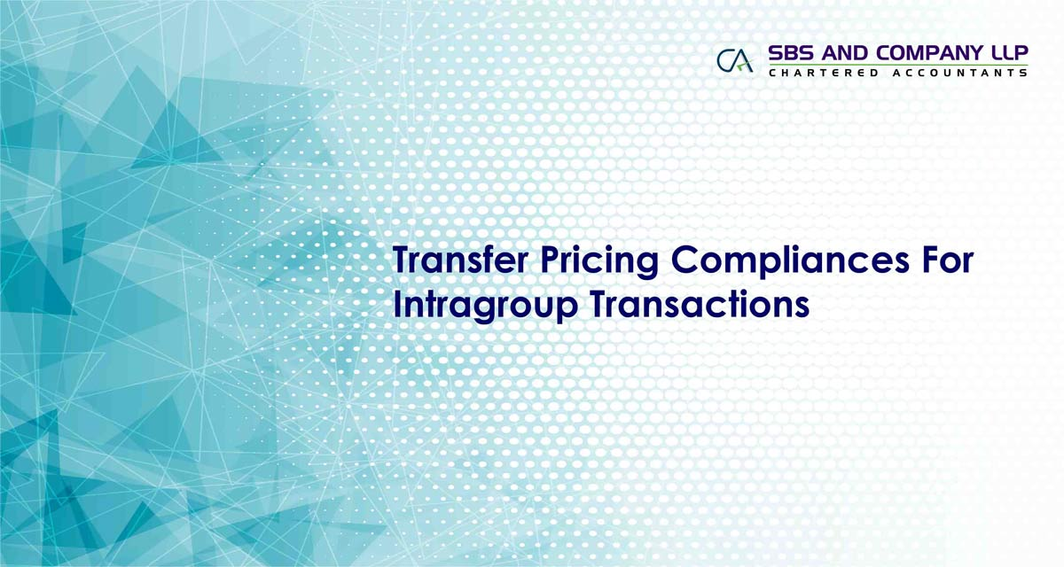 Transfer Pricing Compliances For Intragroup Transactions