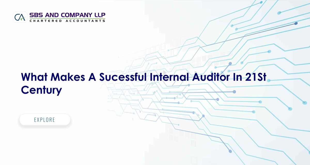 What Makes A Sucessful Internal Auditor In 21St Century