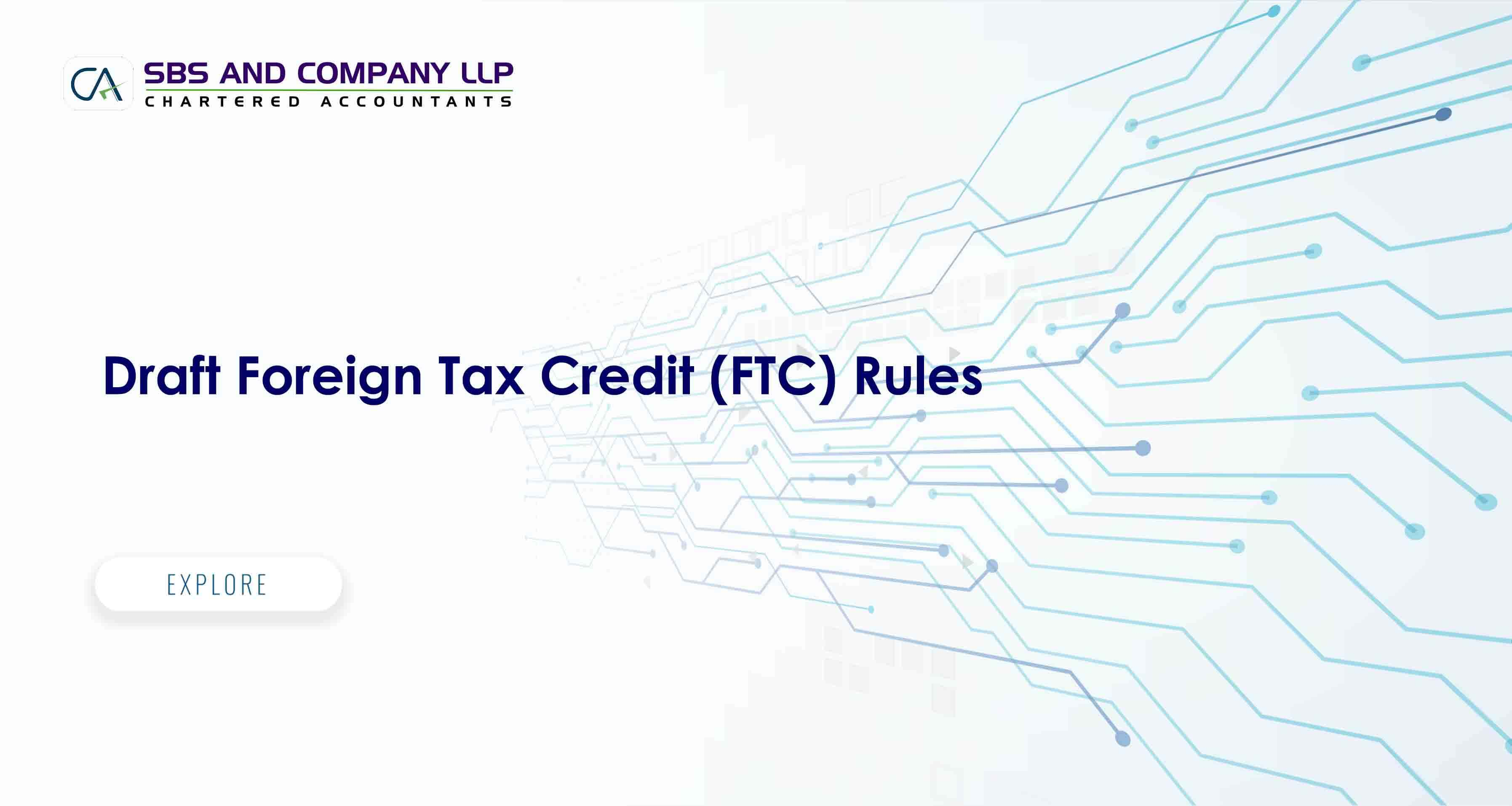 Draft Foreign Tax Credit (FTC) Rules