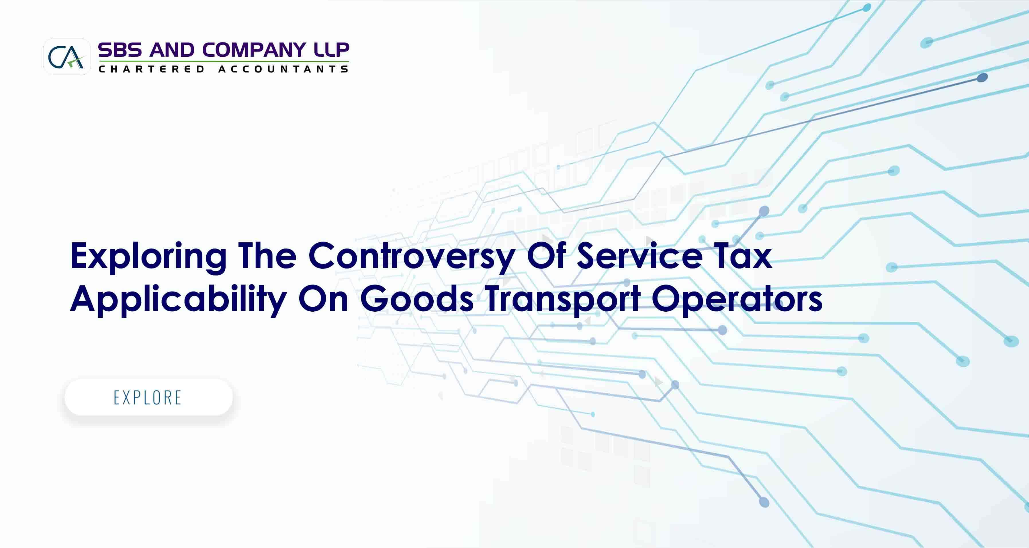 Exploring The Controversy Of Service Tax Applicability On Goods Transport Operators