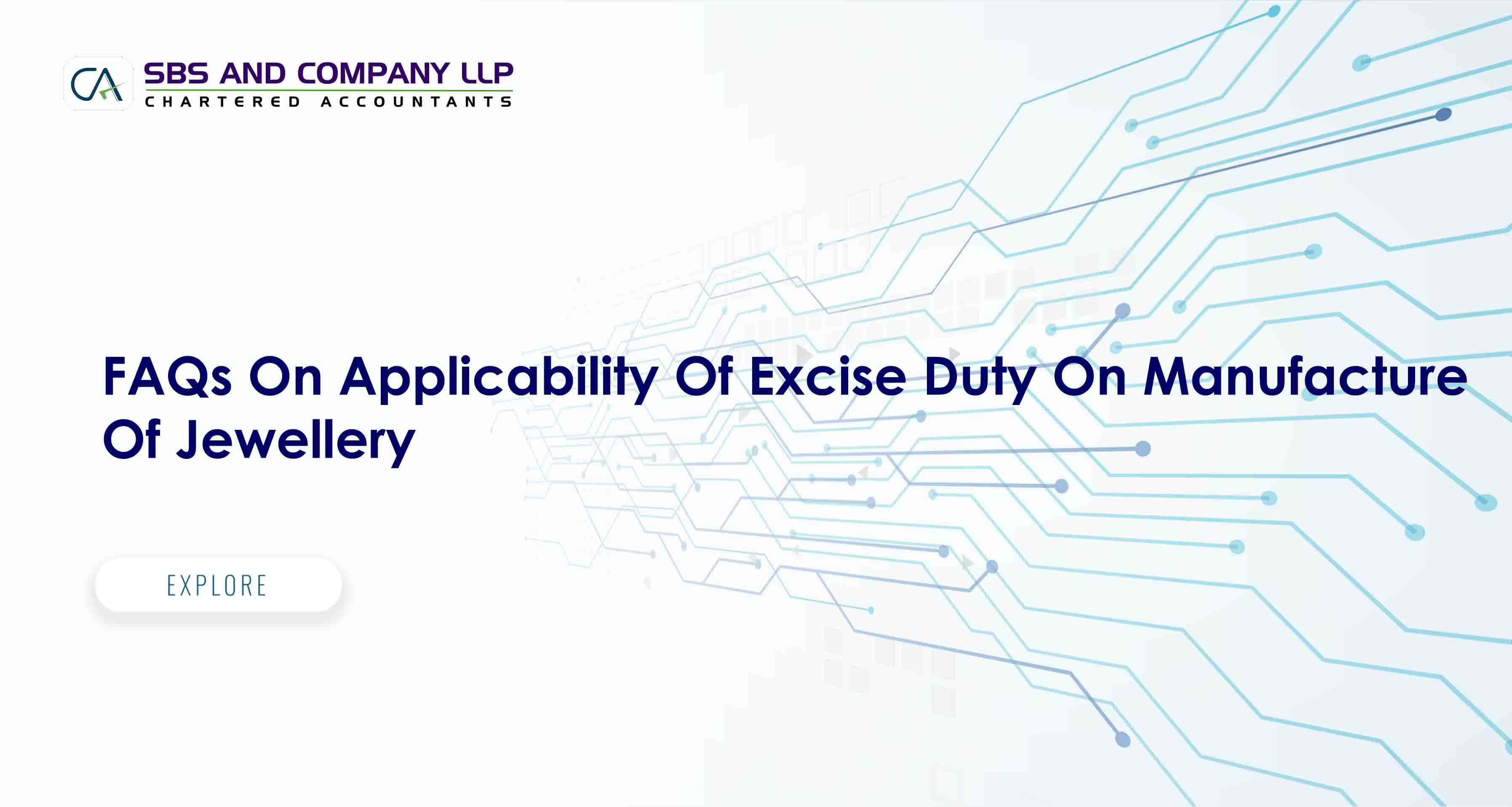 FAQs On Applicability Of Excise Duty On Manufacture Of Jewellery