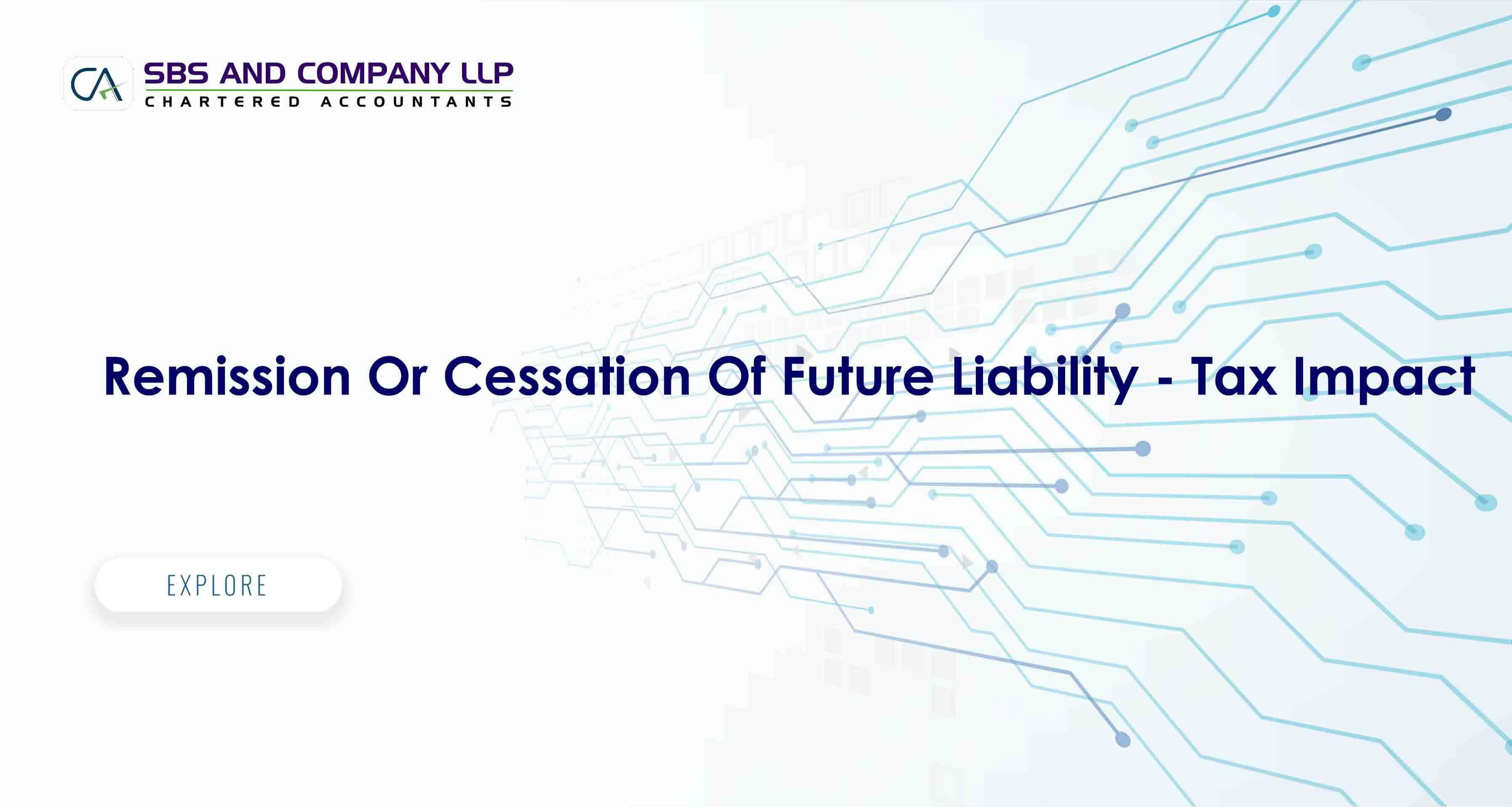 Remission Or Cessation Of Future Liability - Tax Impact