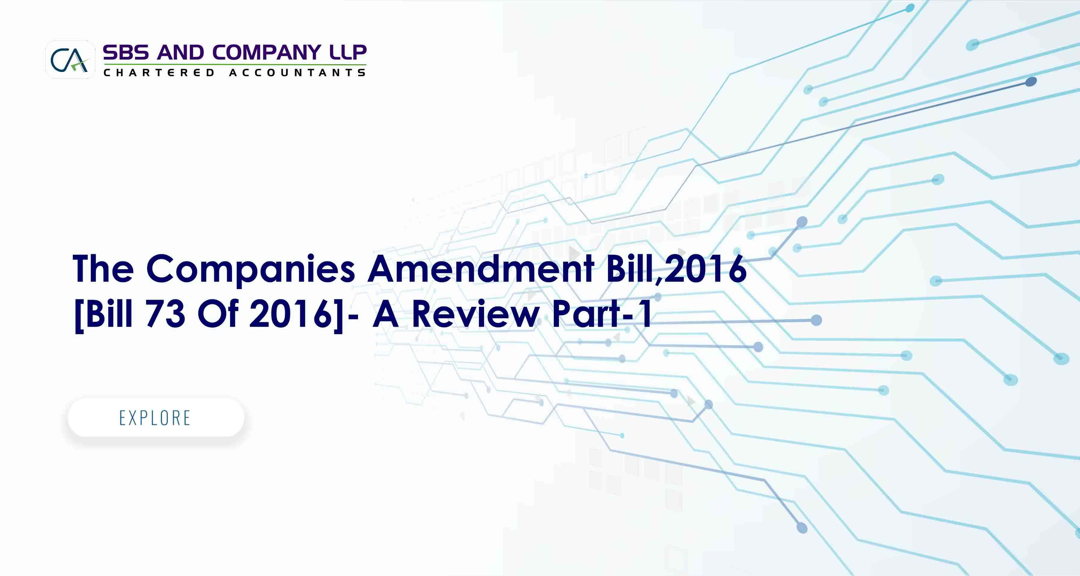 The Companies Amendment Bill,2016 [Bill 73 Of 2016]- A Review Part-1