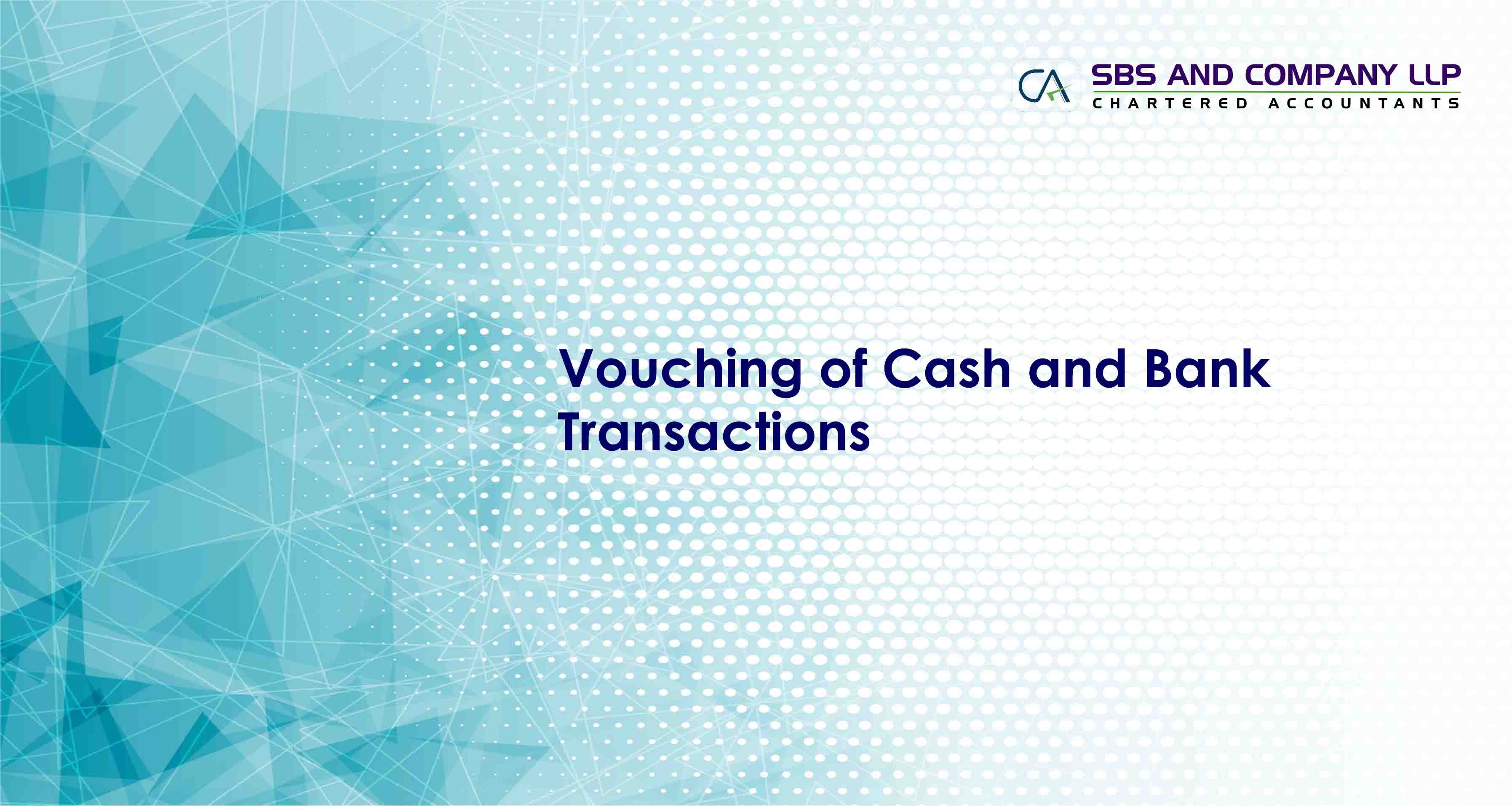 Vouching of Cash and Bank Transactions