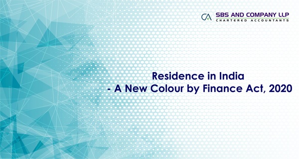 Residence in India - A New Colour by Finance Act, 2020