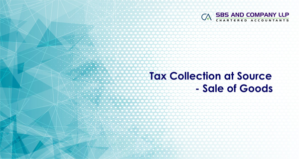 Tax Collection at Source - Sale of Goods